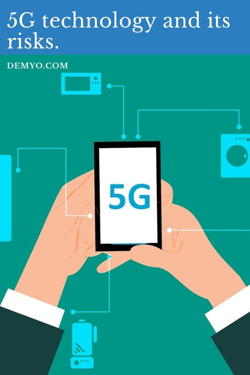 5G technology and its risks.